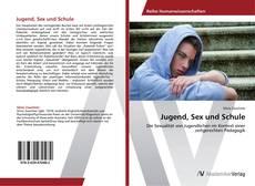 Buchcover von Jugend, Sex und Schule