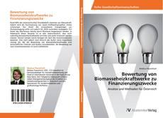 Bookcover of Bewertung von Biomasseheizkraftwerke zu Finanzierungszwecke