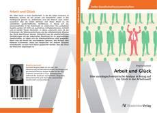 Capa do livro de Arbeit und Glück