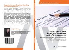 Borítókép a  Organisation von   Employer Branding   in Großunternehmen - hoz