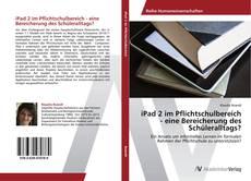 Capa do livro de iPad 2 im Pflichtschulbereich - eine Bereicherung des Schüleralltags?