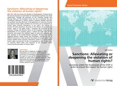 Couverture de Sanctions: Alleviating or deepening the violation of human rights?