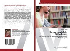 Bookcover of Computerspiele in Bibliotheken