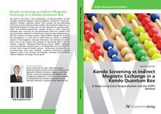 Bookcover of Kondo Screening vs Indirect Magnetic Exchange in a Kondo Quantum Box