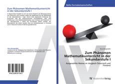 Bookcover of Zum Phänomen Mathematikunterricht in der Sekundarstufe I