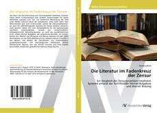Die Literatur im Fadenkreuz der Zensur kitap kapağı