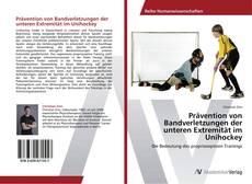 Обложка Prävention von Bandverletzungen der unteren Extremität im Unihockey