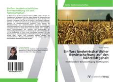 Einfluss landwirtschaftlicher Bewirtschaftung auf den Nährstoffgehalt kitap kapağı