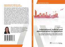 Portada del libro de International Judicial and Administrative Co-operation
