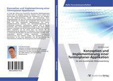 Konzeption und Implementierung einer Terminplaner-Applikation kitap kapağı