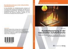 Kundenbewertung in der industriellen Zulieferbranche的封面