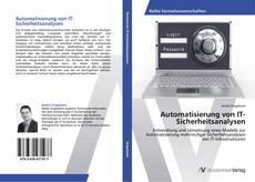 Bookcover of Automatisierung von IT-Sicherheitsanalysen