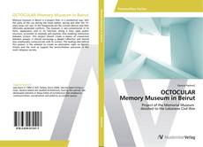 Bookcover of OCTOCULAR Memory Museum in Beirut