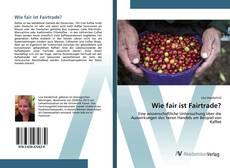 Wie fair ist Fairtrade? kitap kapağı