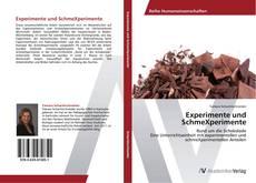Bookcover of Experimente und SchmeXperimente