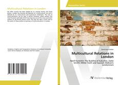 Copertina di Multicultural Relations in London