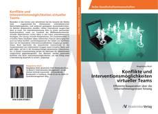 Обложка Konflikte und Interventionsmöglichkeiten virtueller Teams