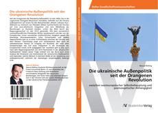 Buchcover von Die ukrainische Außenpolitik seit der Orangenen Revolution