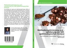 Methodenoptimierung und -validierung zur NIR-spektroskopischen Analyse的封面