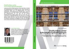 Buchcover von Stadtumbau unter Schrumpfungsbedingungen