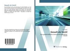 Bookcover of Gewalt als Ventil