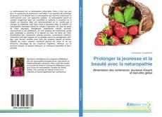 Buchcover von Prolonger la jeunesse et la beauté avec la naturopathie