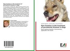 Borítókép a  New frontiers in the treatment of periodontal diseases in dogs - hoz