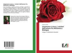 Portada del libro de Unamuno e Lorca: i misteri dell'amore fra Alchimia e Biologia