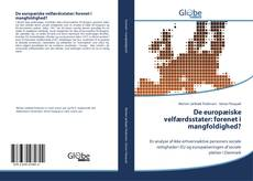 Обложка De europæiske velfærdsstater: forenet i mangfoldighed?