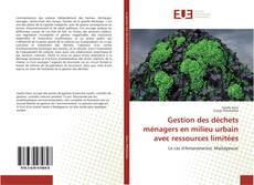 Buchcover von Gestion des déchets ménagers en milieu urbain avec ressources limitées