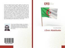 Bookcover of L'Émir Abdelkader