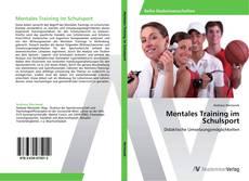 Bookcover of Mentales Training im Schulsport