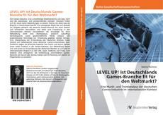 Capa do livro de LEVEL UP! Ist Deutschlands  Games-Branche fit für   den Weltmarkt?