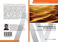 Copertina di Das Kreditgeschäft im Islamic Banking
