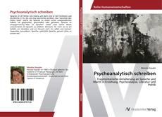 Bookcover of Psychoanalytisch schreiben