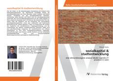 Bookcover of sozialkapital & stadtentwicklung