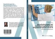 Bookcover of Sprachstörungen bei rechtshemisphärischem Oligodendrogliom Grad III