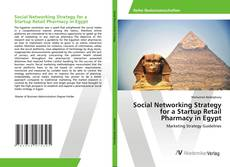 Buchcover von Social Networking Strategy for a Startup Retail Pharmacy in Egypt