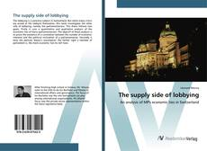 Bookcover of The supply side of lobbying