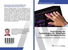 Evaluierung der Technologien Qt, Silverlight und Windows Forms的封面