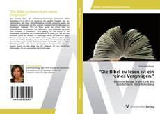 """Buchcover von """"Die Bibel zu lesen ist ein reines Vergnügen."""""""