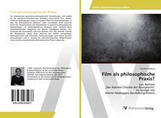 Bookcover of Film als philosophische Praxis?