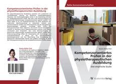 Buchcover von Kompetenzorientiertes Prüfen in der physiotherapeutischen Ausbildung
