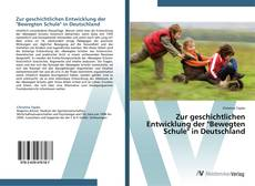 """Обложка Zur geschichtlichen Entwicklung der """"Bewegten Schule"""" in Deutschland"""