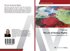 Bookcover of The art of Human Rights