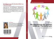 Обложка Die Abgrenzung der Sozialen Arbeit zur Psychotherapie