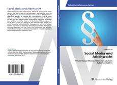 Couverture de Social Media und Arbeitsrecht