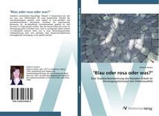 """Buchcover von """"Blau oder rosa oder was?"""""""