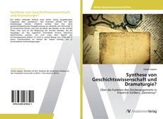 Bookcover of Synthese von Geschichtswissenschaft und Dramaturgie?