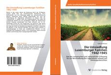 Copertina di Die Umsiedlung Luxemburger Familien  1942-1945